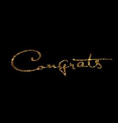 Golden glitter isolated hand writing word congrats vector