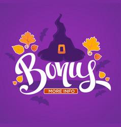 Halloween bonus congratulation bright and glossy vector