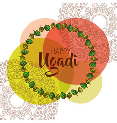 happy ugadi beautiful floral frame creative vector image