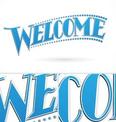 Blue Welcome Lettering Design vector image