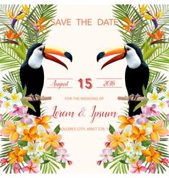 Wedding Card Tropical Flowers Toucan Bird vector image vector image