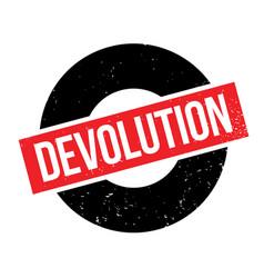 Devolution rubber stamp vector