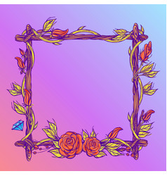 Square frame made of branches with roses and vector