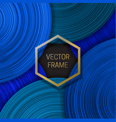 volumetric frame on saturated background in blue vector image
