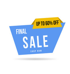 final sale banner up to 60 off vector image