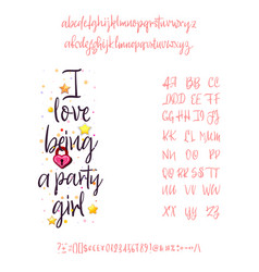 i love being a party girl handwritten fonts vector image