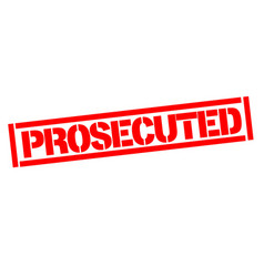 Prosecuted typographic stamp vector