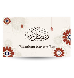 ramadan kareem sale with arabic calligraphy vector image
