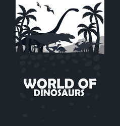 Set world of dinosaurs prehistoric world t-rex vector