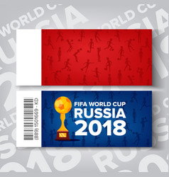 tickets fifa world cup russia 2018 vector image