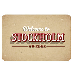 welcome to stockholm vector image