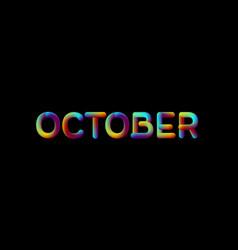 3d iridescent gradient october month sign vector