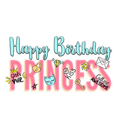 happy birthday princess lettering girly doodles vector image
