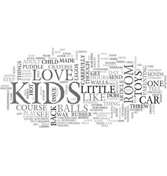Why kids toys are for kids text word cloud concept vector
