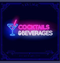 cocktails and beverages neon light sign vector image