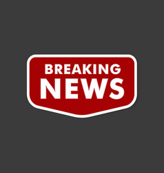 red beaking news label on black background vector image