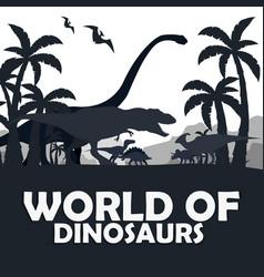 Set world of dinosaurs prehistoric world t-rex vector