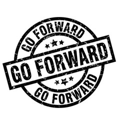 Go forward round grunge black stamp vector
