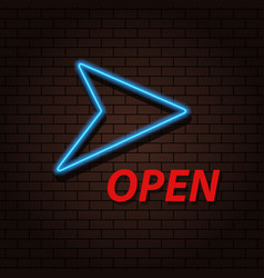 neon arrow and inscription open on a brick vector image