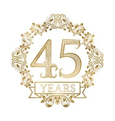 Golden emblem forty fifth years anniversary in vector