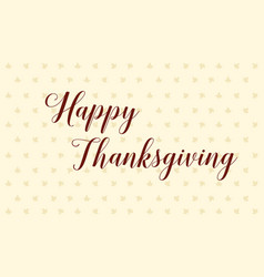 Happy thanksgiving day celebration style vector