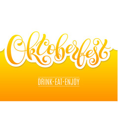 oktoberfest lettering on beer background template vector image