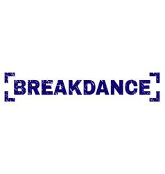 Scratched textured breakdance stamp seal between vector