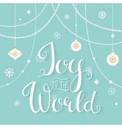 Joy to the World Hand Lettering Sign vector image