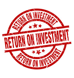 Return on investment round red grunge stamp vector