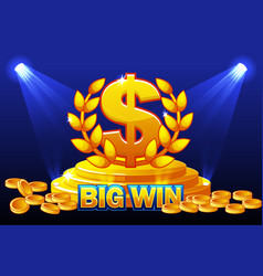 big win banner and sign dollar award stack golden vector image
