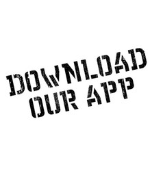 download our app rubber stamp vector image