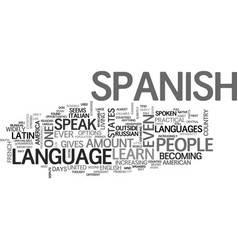 Why learn spanish text word cloud concept vector