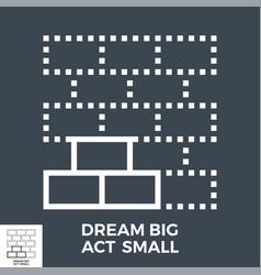 dream big act small vector image