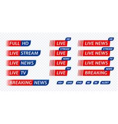 Live stream tv news tag icon video symbol live vector