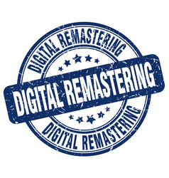 Digital remastering blue grunge stamp vector