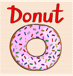 fast food sweet donut pop art comic style vector image