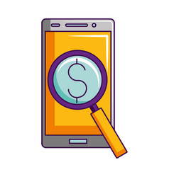 smartphone magnifying glass dollar symbol vector image