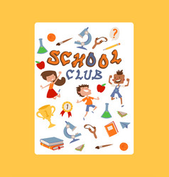 school club poster kids with education equipment vector image