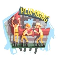 Three Plumbers At Work Funny Scene vector image