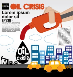 Oil crisis concept EPS10 vector image vector image