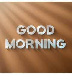 Good Morning Phrase on a Wooden Background with vector