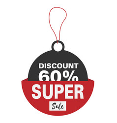 price tag discount 60 super sale image vector image