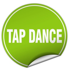 Tap dance round green sticker isolated on white vector