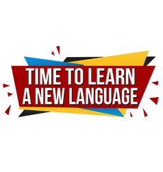 time to learn a new language banner design vector image
