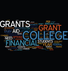 Financial aid for college students grants text vector