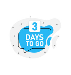 Blue object number days left to go set vector