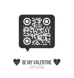 be my valentine text qr code in chat bubble on vector image