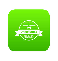 Gyro scooter icon green vector