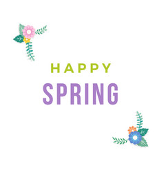 happy spring text with frame of bouquet flower vector image