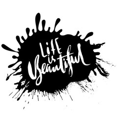life is beautiful hand drawn lettering vector image vector image